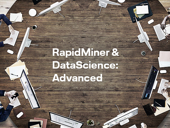 RapidMiner & DataScience: Advanced von LHIND