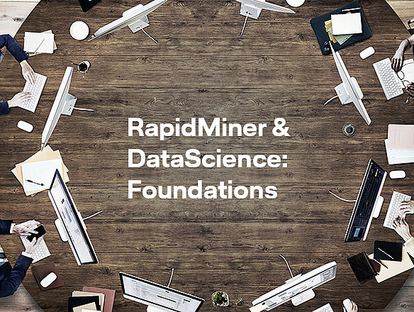 RapidMiner & DataScience: Foundations von LHIND